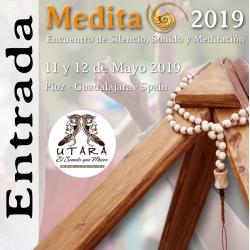 Entrada Medita2019 · Encuentro de Sonido, Silencio y Meditación